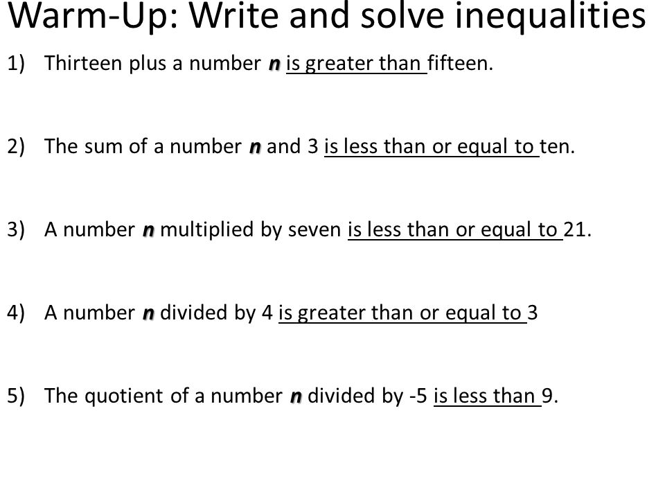 Warm-Up: Write and solve inequalities