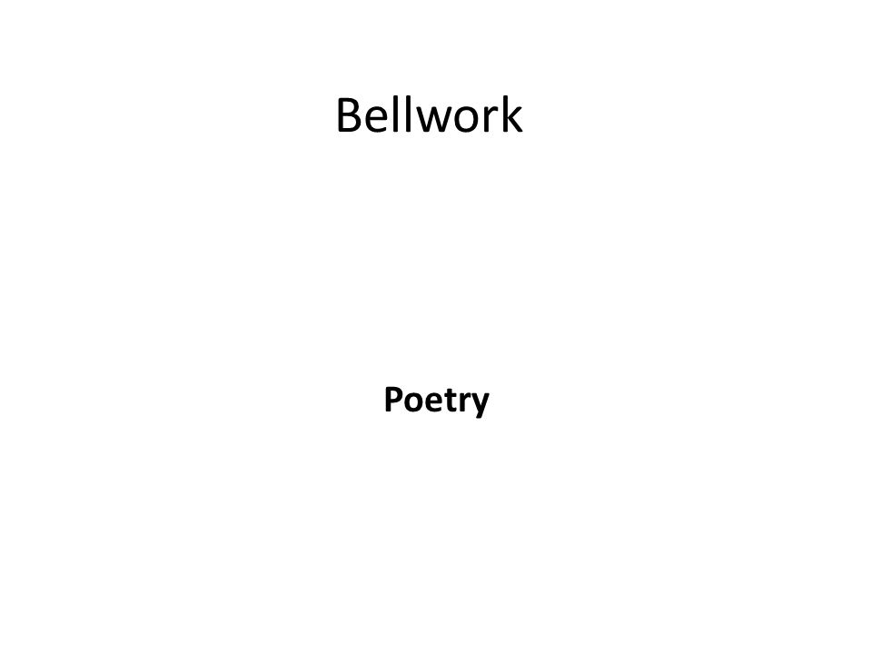 Bellwork Poetry