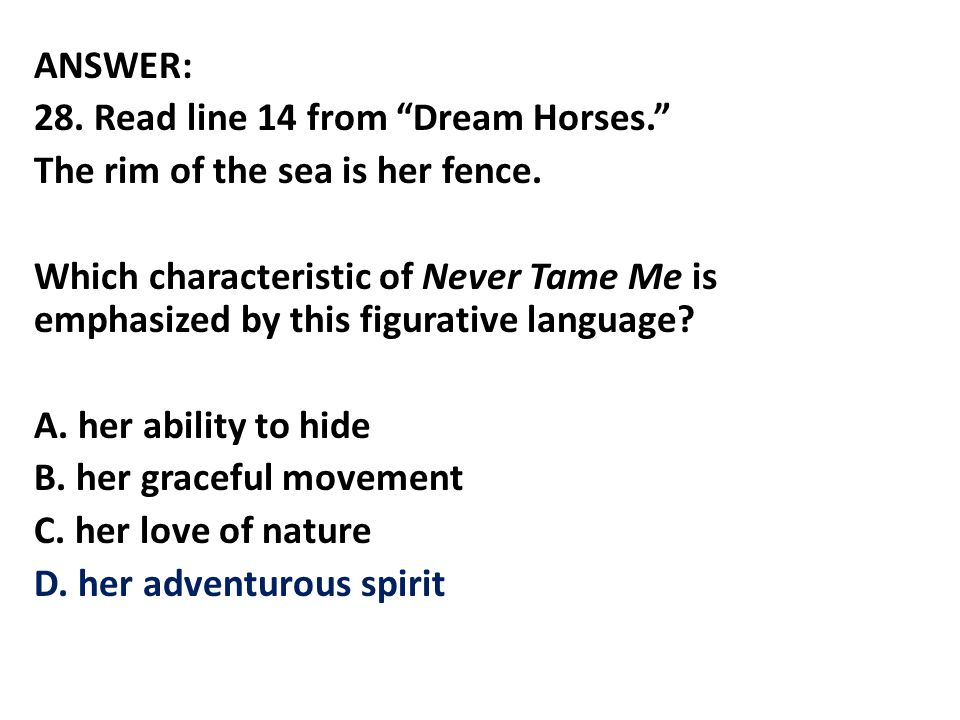 ANSWER: 28. Read line 14 from Dream Horses