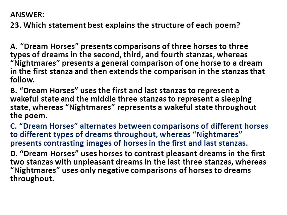 ANSWER: 23. Which statement best explains the structure of each poem.