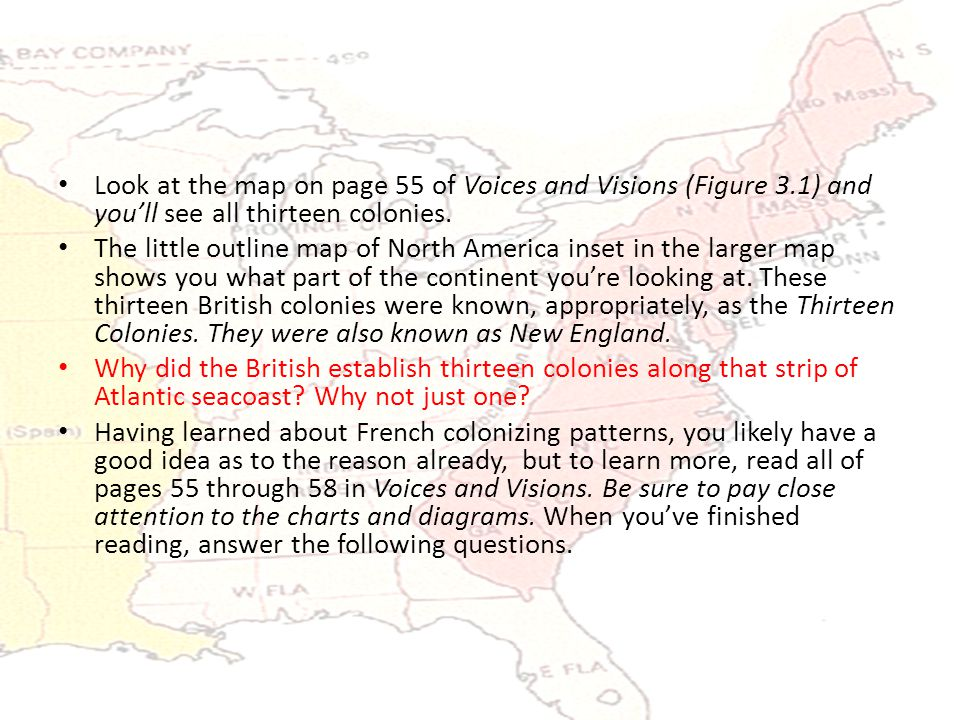 Look at the map on page 55 of Voices and Visions (Figure 3