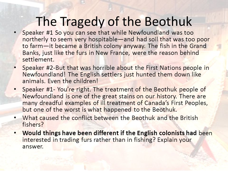 The Tragedy of the Beothuk