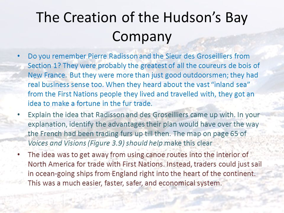 The Creation of the Hudson's Bay Company