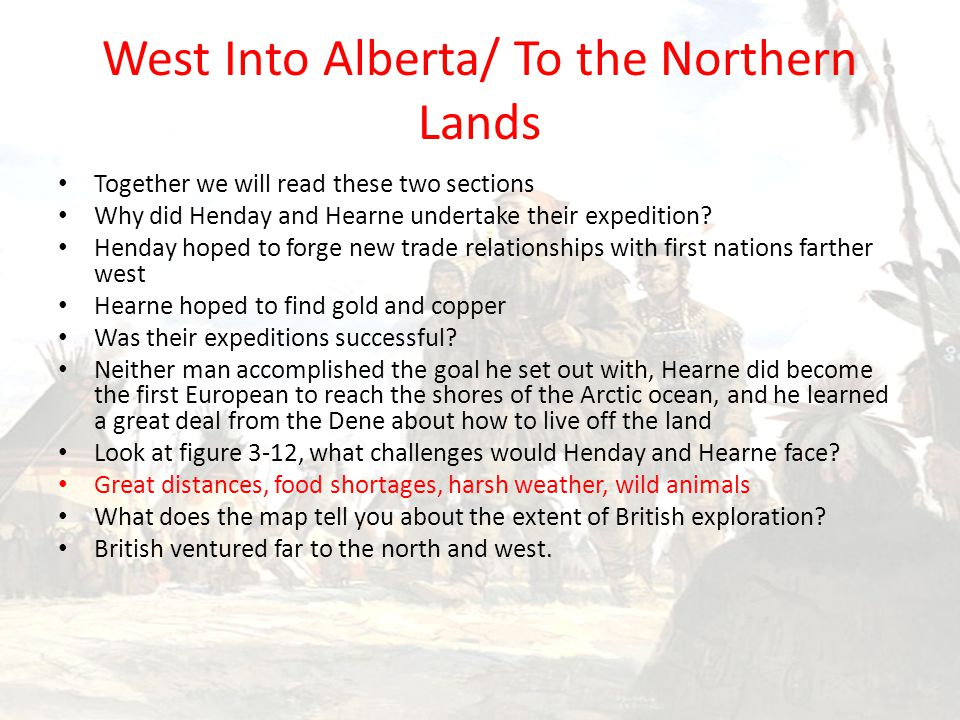 West Into Alberta/ To the Northern Lands