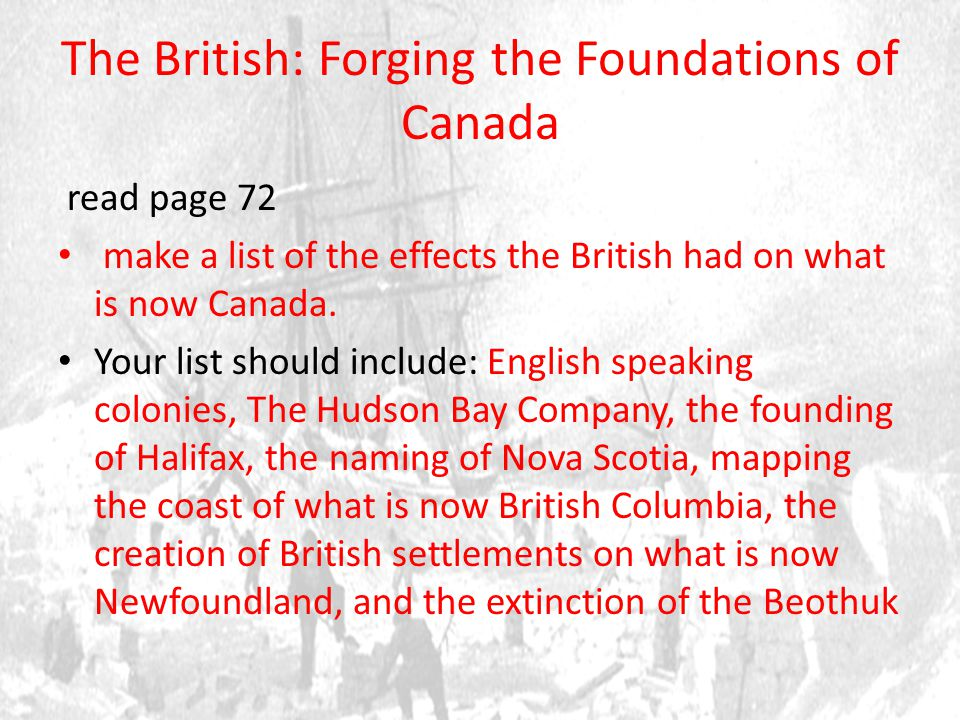 The British: Forging the Foundations of Canada