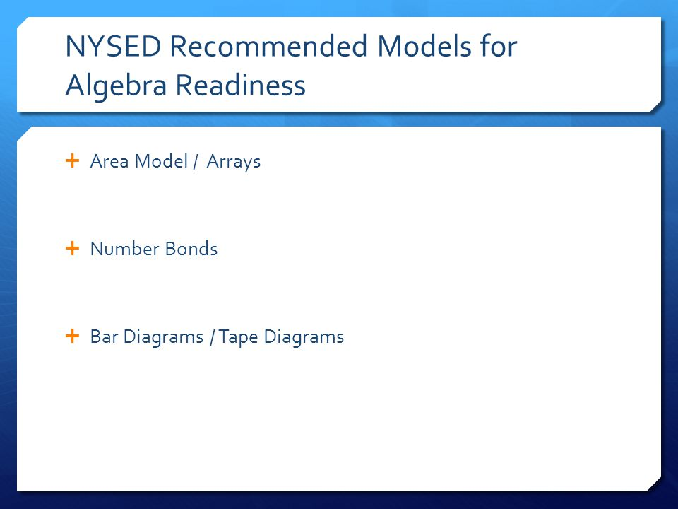NYSED Recommended Models for Algebra Readiness