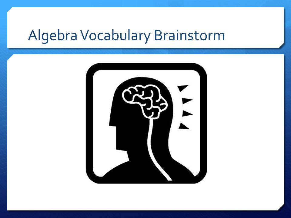 Algebra Vocabulary Brainstorm