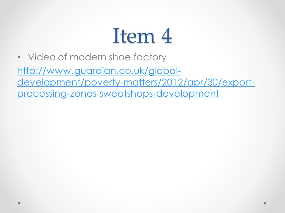 Item 4 Video of modern shoe factory