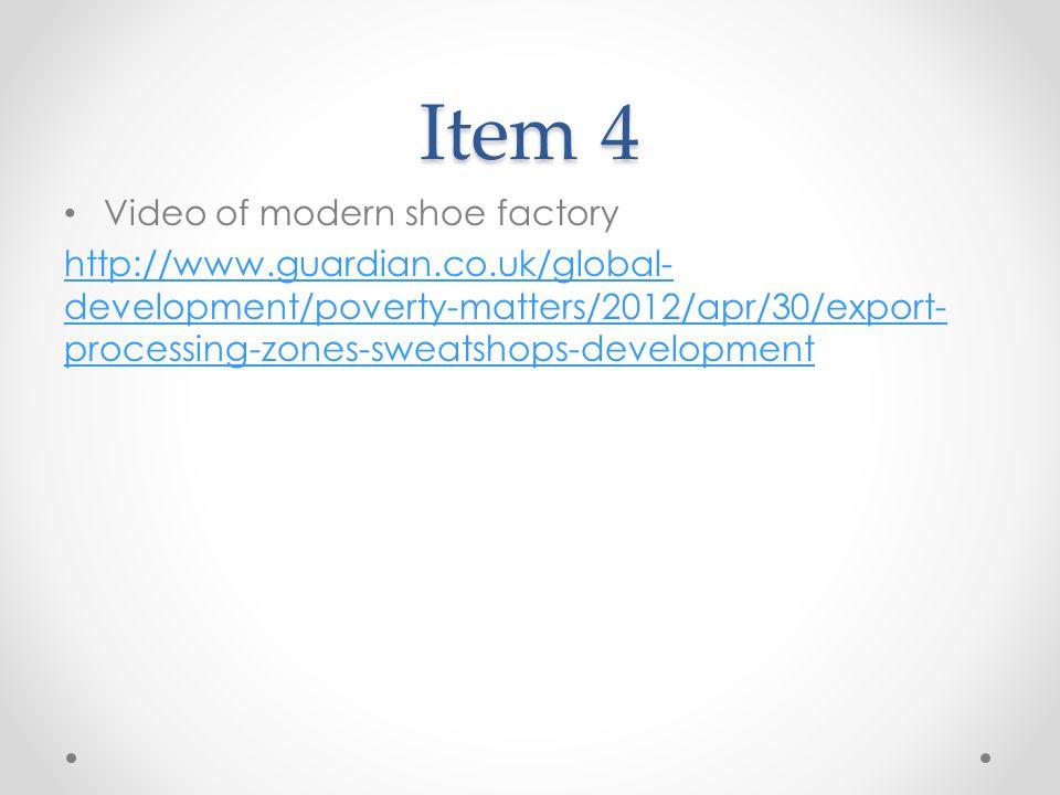 Item 4 Video of modern shoe factory
