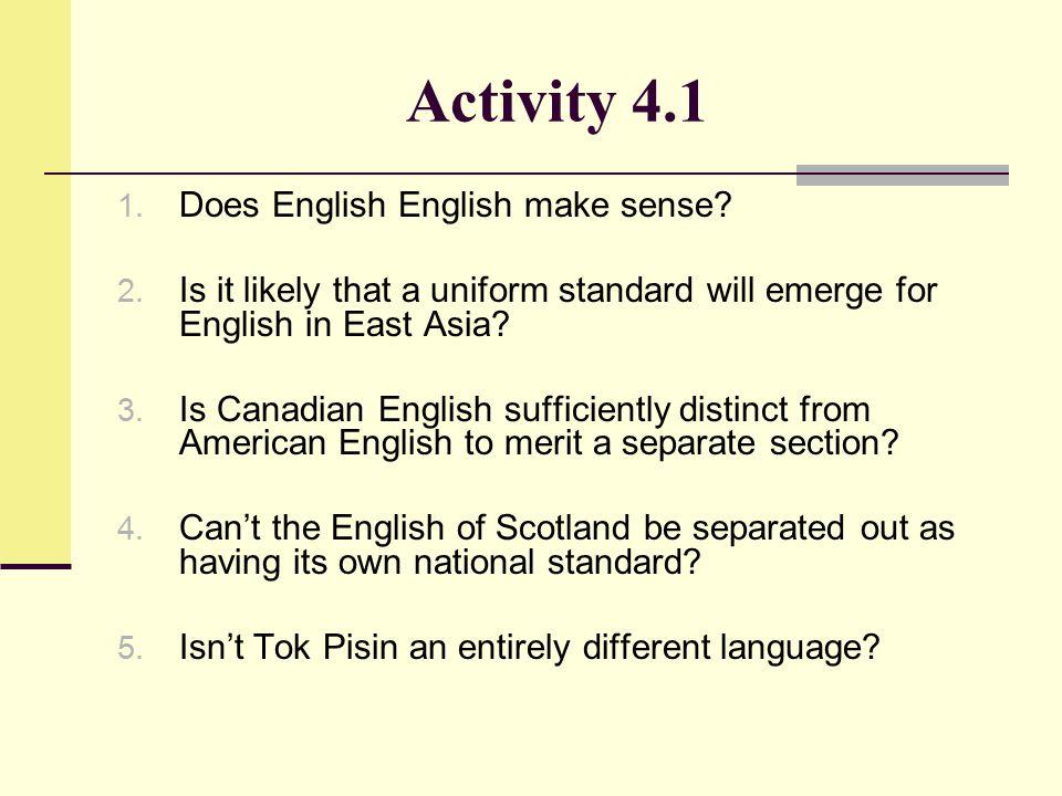 Activity 4.1 Does English English make sense