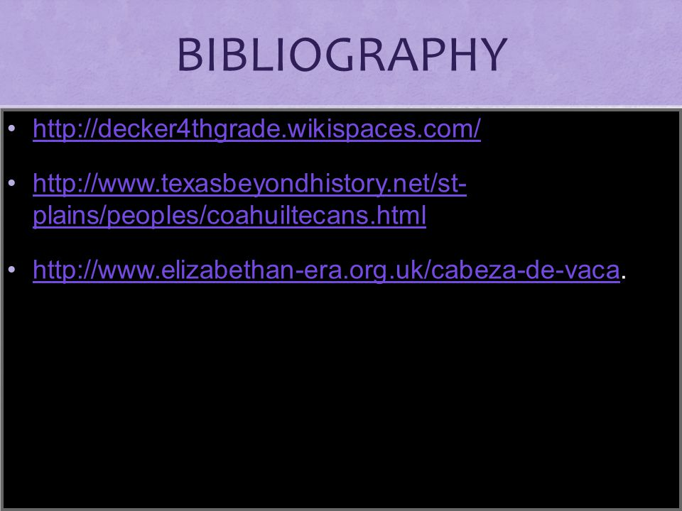 BIBLIOGRAPHY http://decker4thgrade.wikispaces.com/