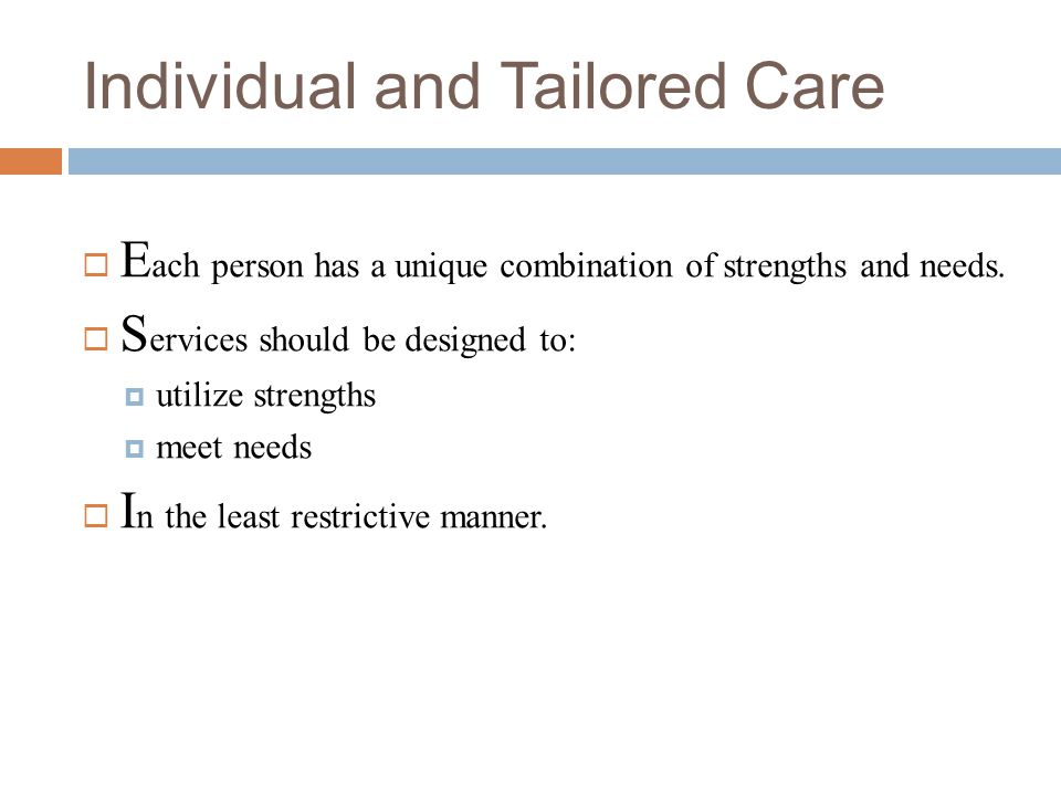 Individual and Tailored Care
