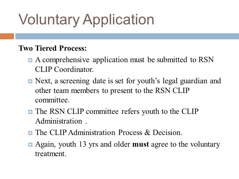 Voluntary Application