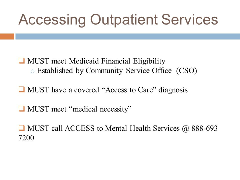 Accessing Outpatient Services