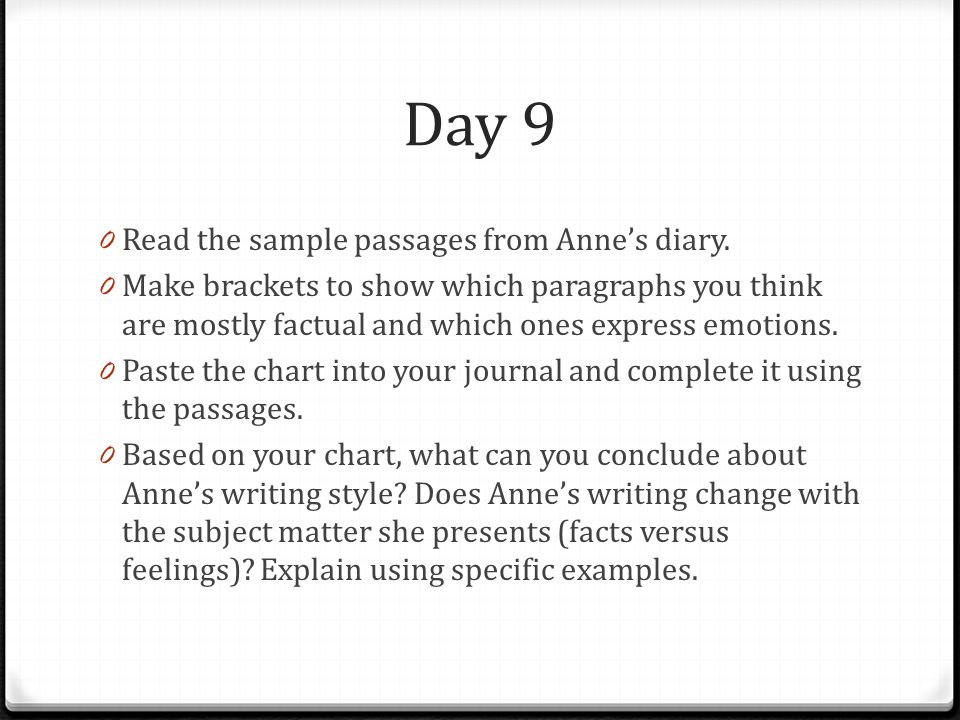 Day 9 Read the sample passages from Anne's diary.