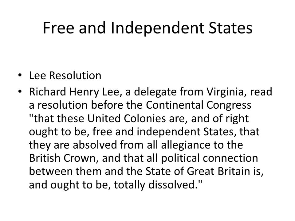 Free and Independent States