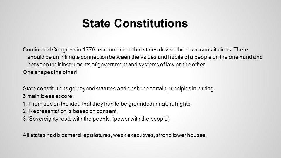 State Constitutions One shapes the other!