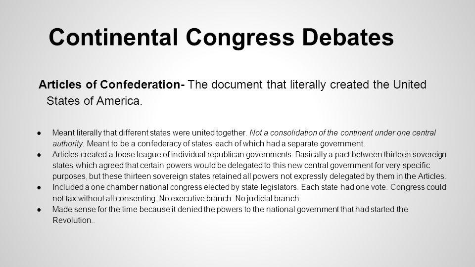 Continental Congress Debates