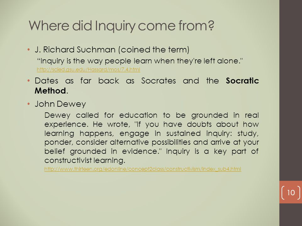 Where did Inquiry come from