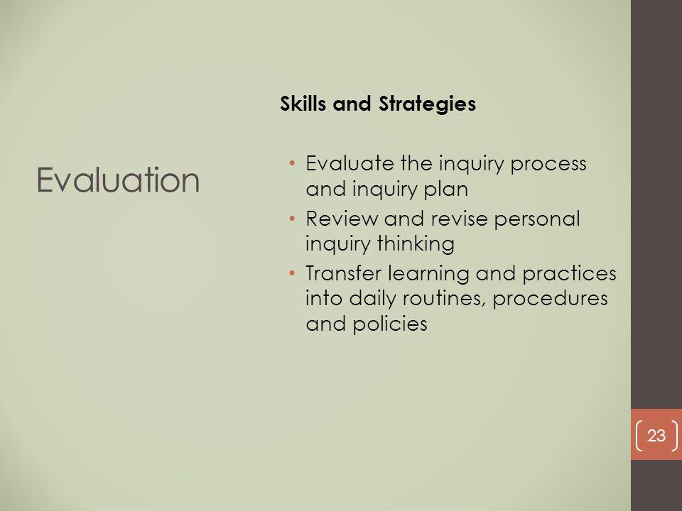 Evaluation Skills and Strategies