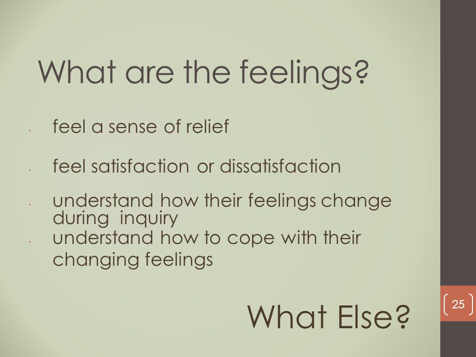 What are the feelings What Else feel a sense of relief