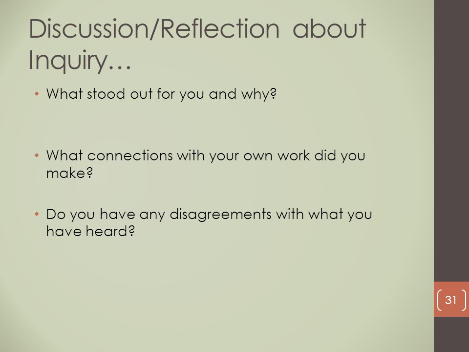 Discussion/Reflection about Inquiry…
