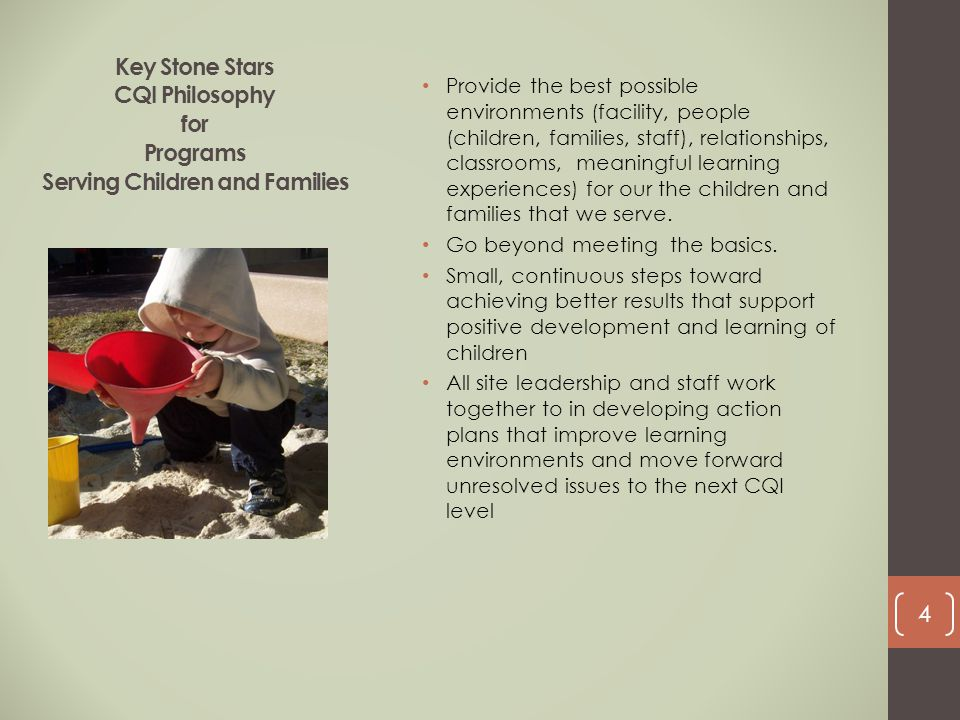 Key Stone Stars CQI Philosophy for Programs Serving Children and Families