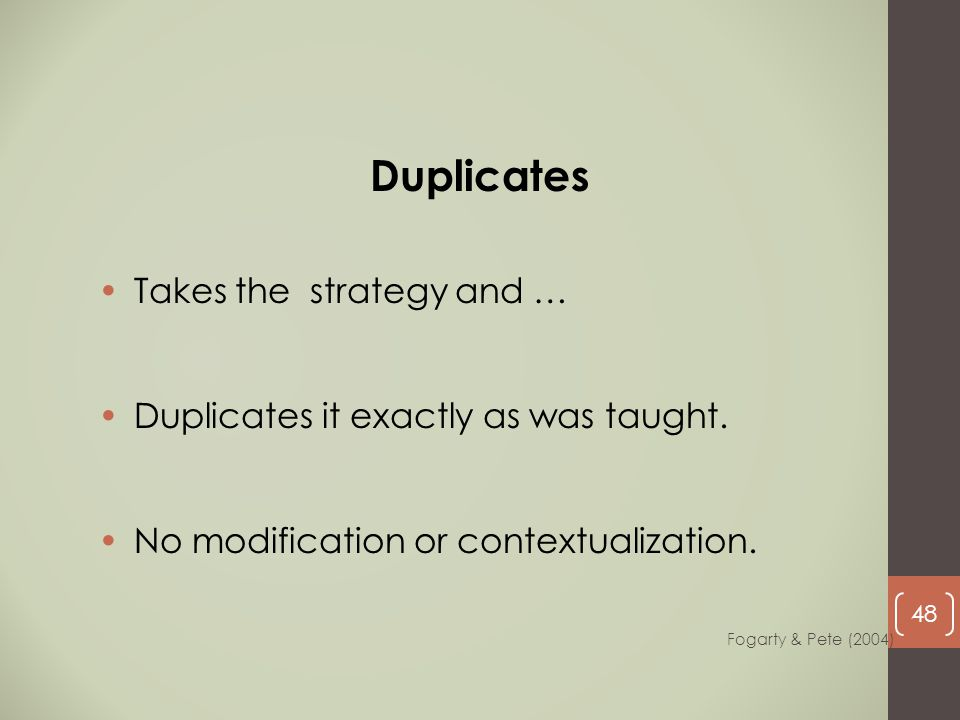 Duplicates Takes the strategy and …