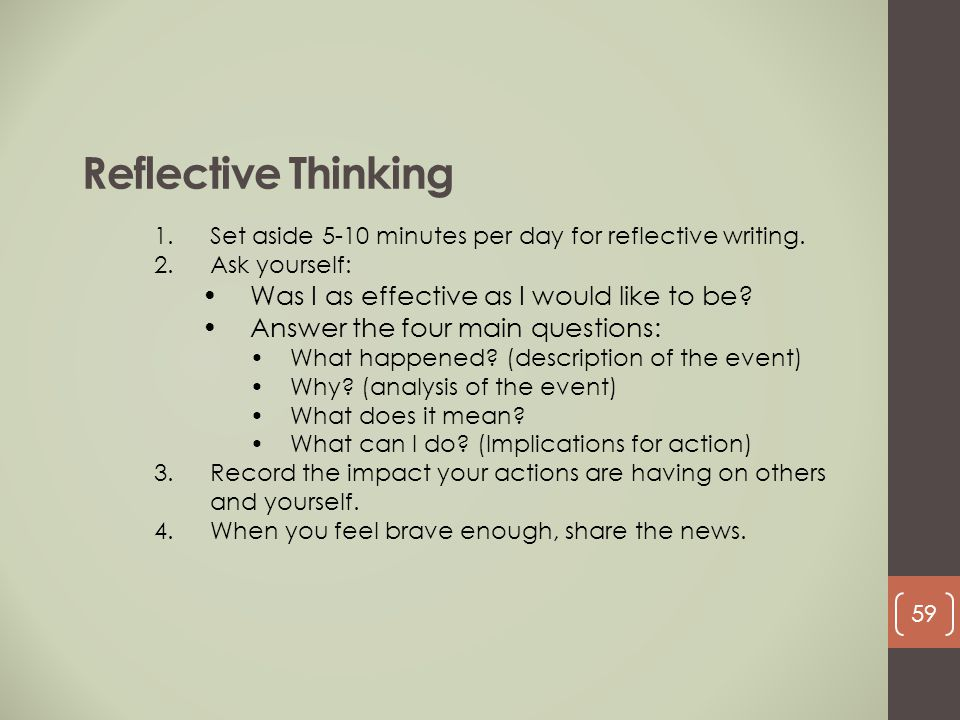 Reflective Thinking Was I as effective as I would like to be