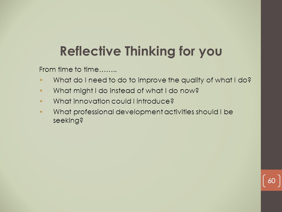 Reflective Thinking for you