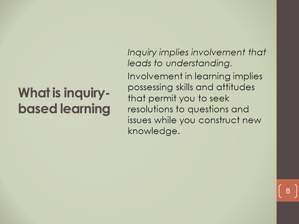 What is inquiry- based learning