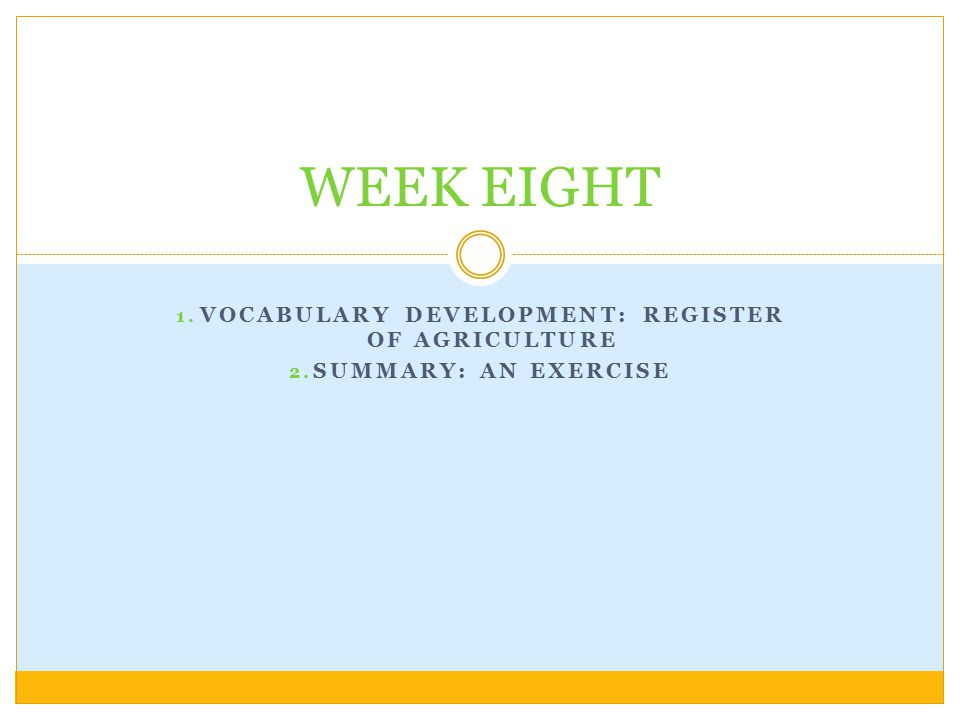 VOCABULARY DEVELOPMENT: Register of Agriculture SUMMARY: An Exercise