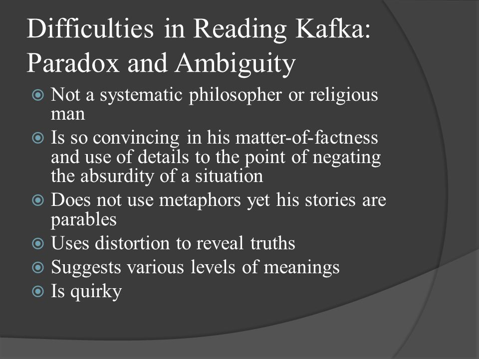 Difficulties in Reading Kafka: Paradox and Ambiguity