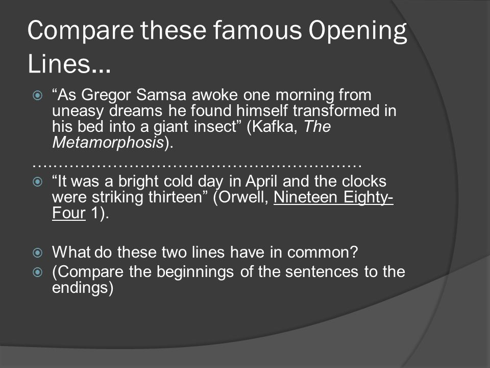Compare these famous Opening Lines…