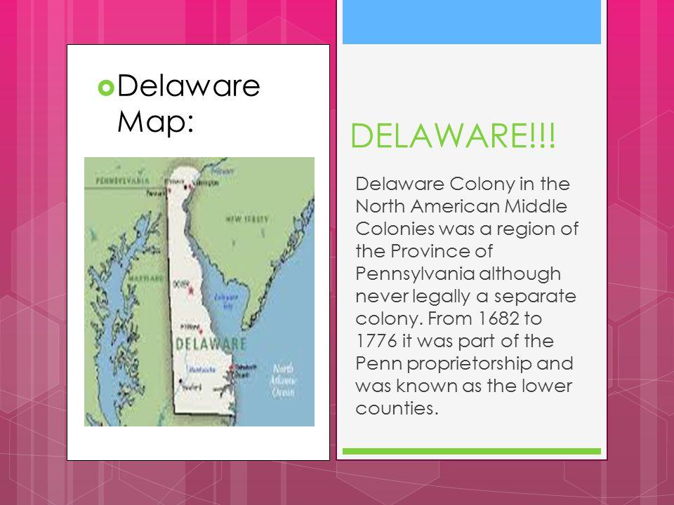 DELAWARE!!! Delaware Map: