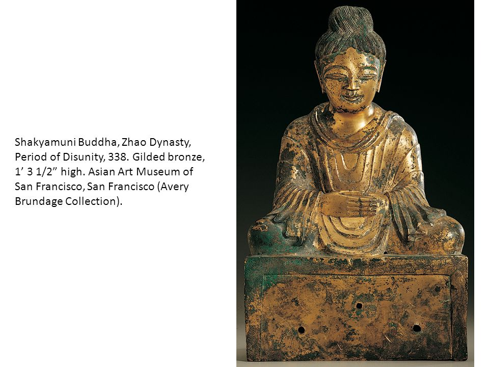 Shakyamuni Buddha, Zhao Dynasty, Period of Disunity, 338
