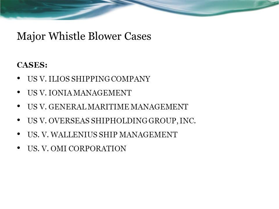 Major Whistle Blower Cases