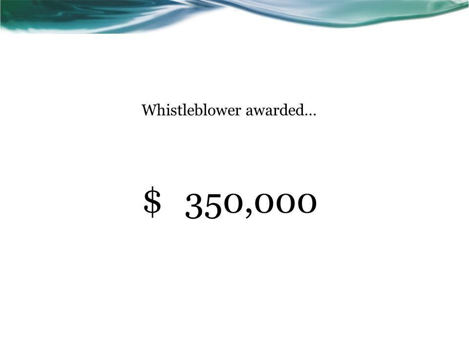 Whistleblower awarded…