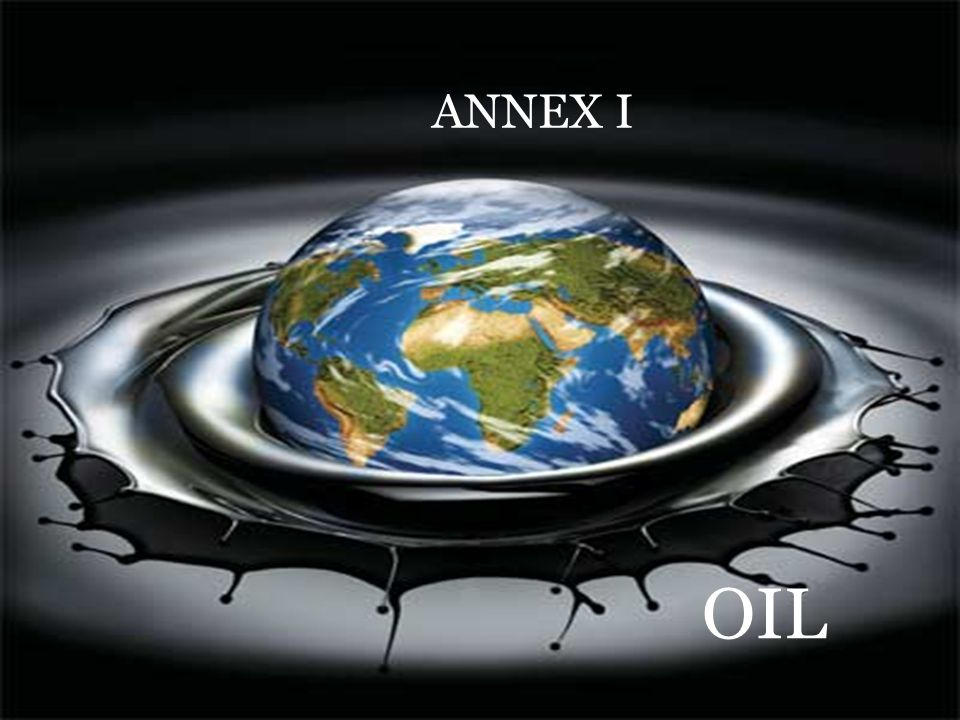 ANNEX I OIL