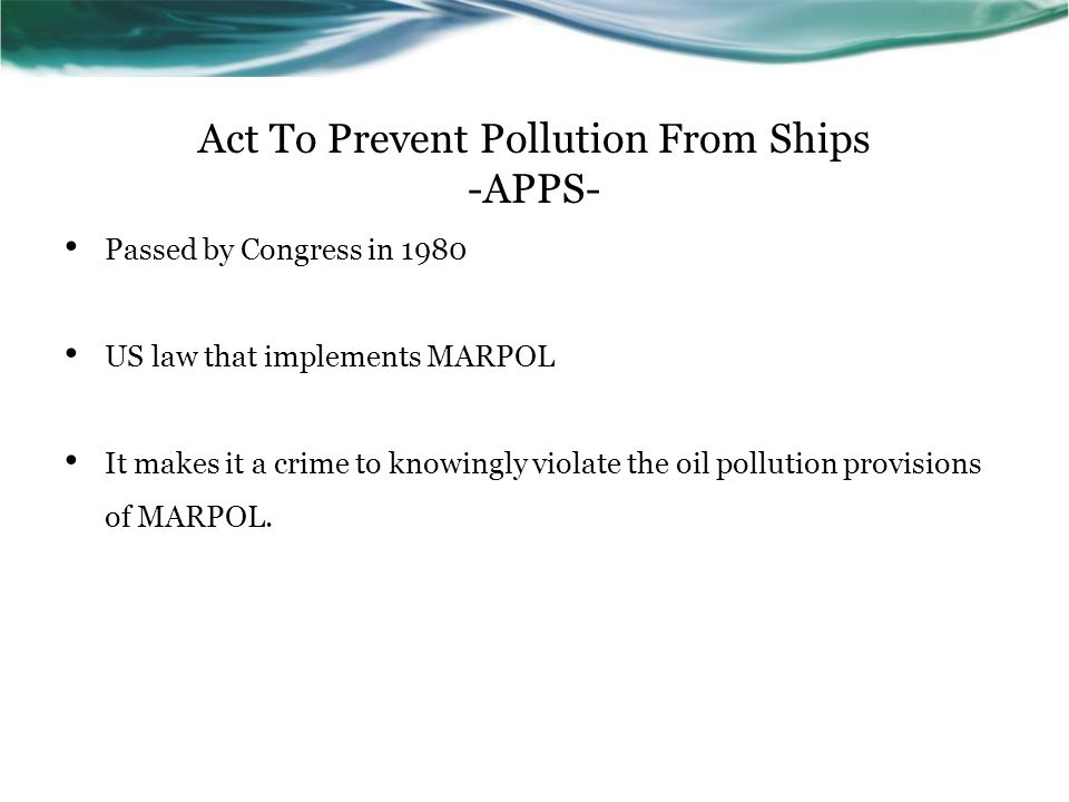 Act To Prevent Pollution From Ships -APPS-