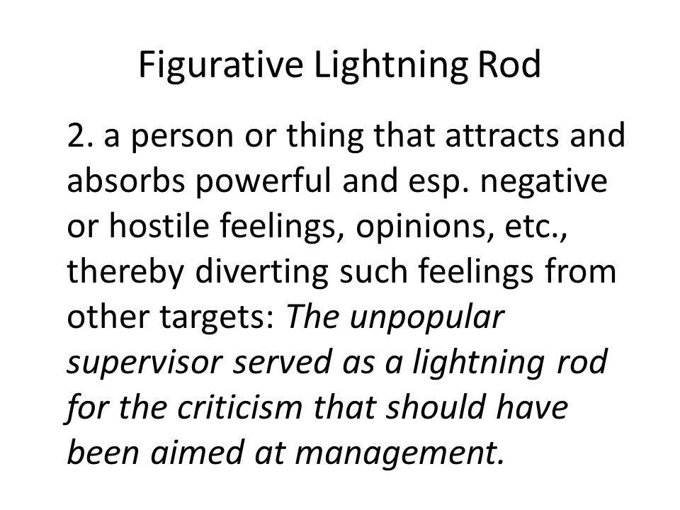 Figurative Lightning Rod