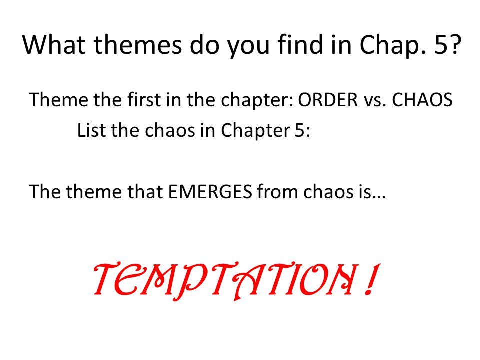 What themes do you find in Chap. 5