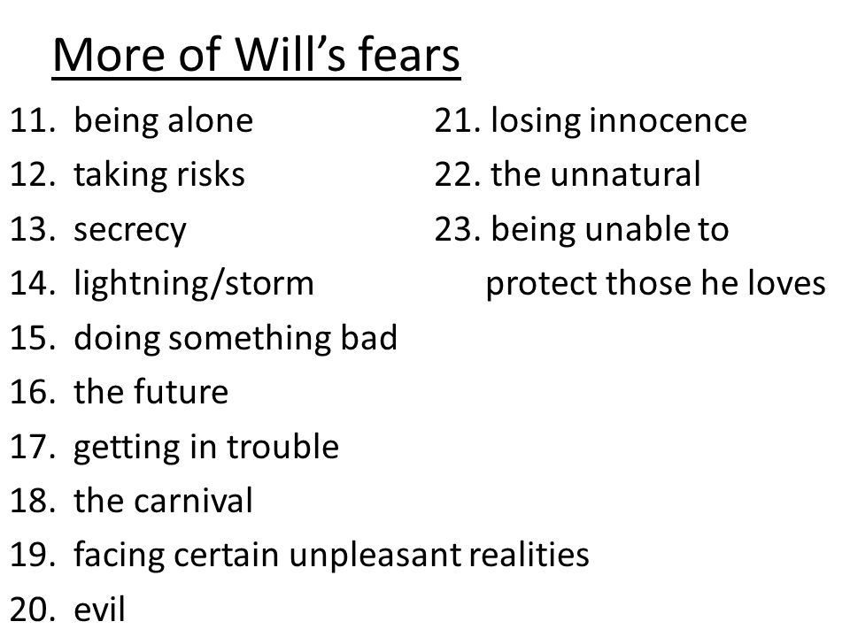 More of Will's fears being alone 21. losing innocence