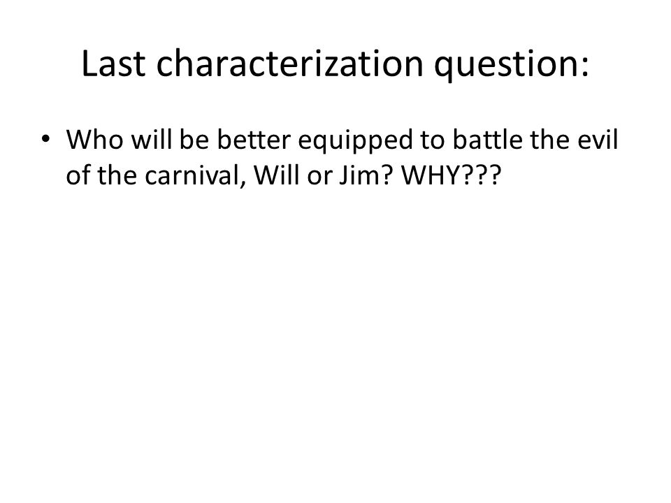 Last characterization question: