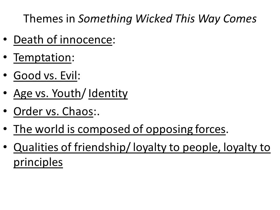 Themes in Something Wicked This Way Comes
