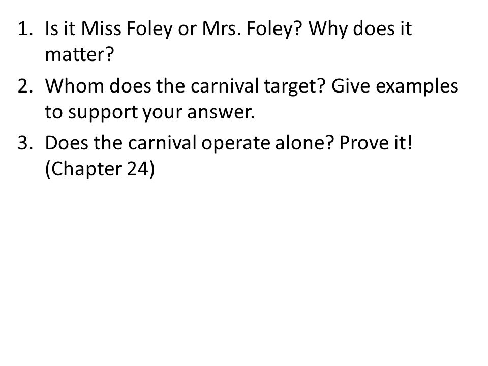 Is it Miss Foley or Mrs. Foley Why does it matter