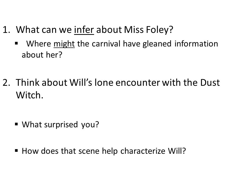 What can we infer about Miss Foley