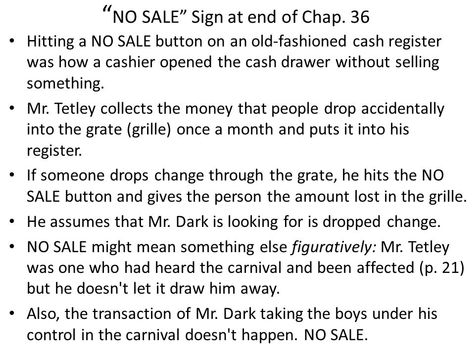 NO SALE Sign at end of Chap. 36