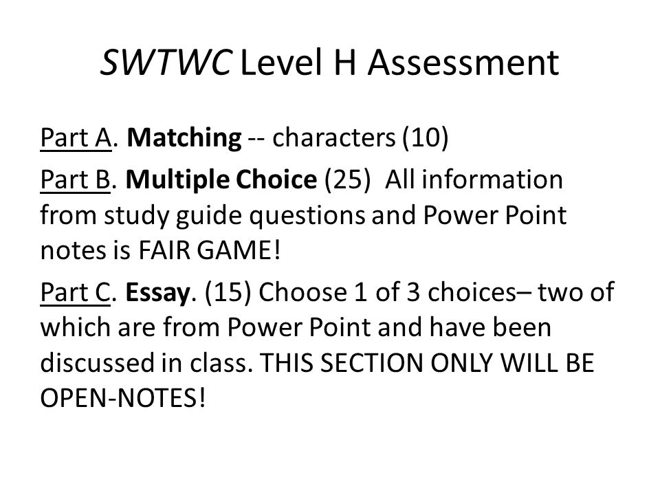 SWTWC Level H Assessment