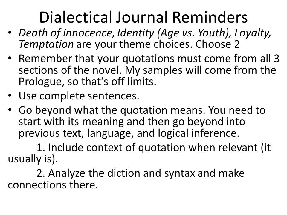 Dialectical Journal Reminders